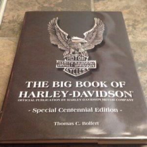 HARLEY DAVIDSON Big Book of Harley-Davidson: Special Centennial Edition, Thomas Bolfert