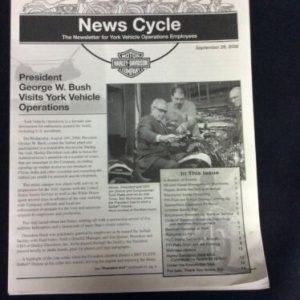 POLITICAL 2006 News Cycle, newsletter for York HD employees, President  Bush visit.