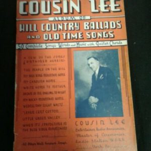 MUSICAL INSTRUMENTS 1936 — Cousin Lee's – Radio Personality  Hill Country Ballads & Old Time Songs [tag]