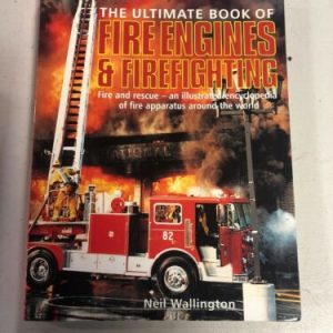 Books & Magazines Ultimate Book of Fire Engines & Firefighting Neil Wallington Encyclopedia Rescue [tag]