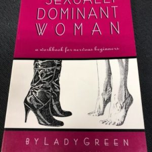 Other Sexually Dominant Woman by Lady Green [tag]